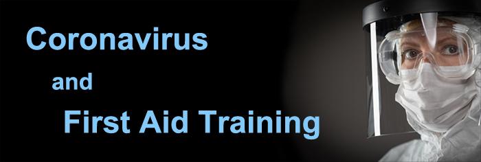 Coronavirsu and first aid training